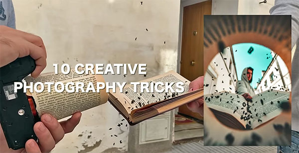 10 Incredible Photography Tricks to Make Your Photos Get Noticed (VIDEO)