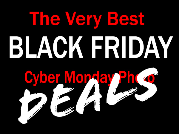 These Are the Best Black Friday & Cyber Monday Camera Gear Deals for Photographers