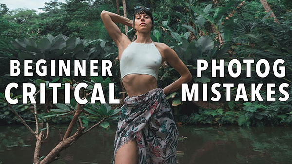 These Are 12 Mistakes Beginner Photographers Make & Here's How to Fix Them (VIDEO)