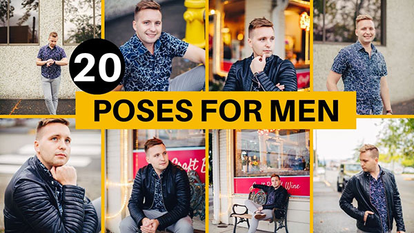 20 Great Poses for Men Who Aren't Models to Try on Your Next Photo Shoot (VIDEO)