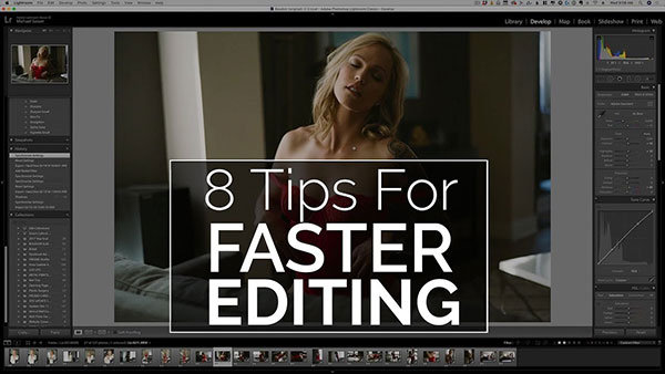 8 Tips for Faster Image Editing in Lightroom (AKA the Anti-Editing Tutorial)