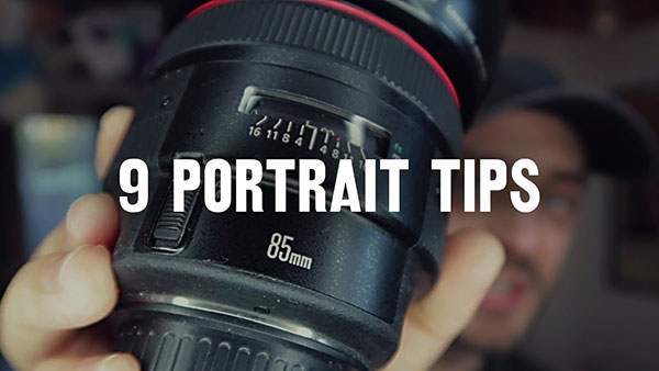 9 Easy Tips for Better Portrait Photos (VIDEO)