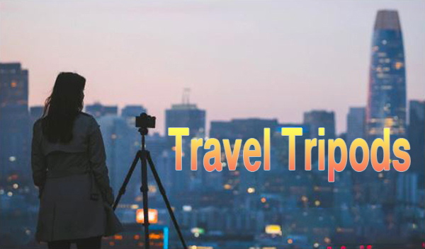 The 6 Best Travel Tripods You Can Buy Now