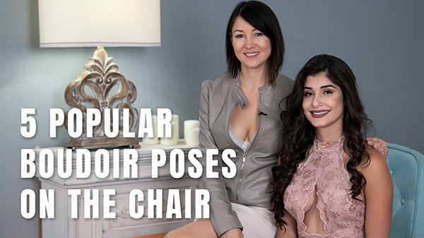 These Are the Top 5 Boudoir Photography Poses on a Chair (VIDEO)
