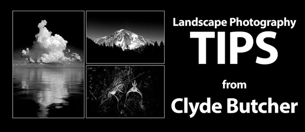 10 Priceless Landscape Tips Learned by Studying the Work of Iconic Photographer Clyde Butcher (VIDEO)