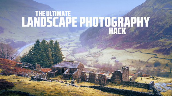 This ULTIMATE Hack Will Change Your Landscape Photography Forever (VIDEO)