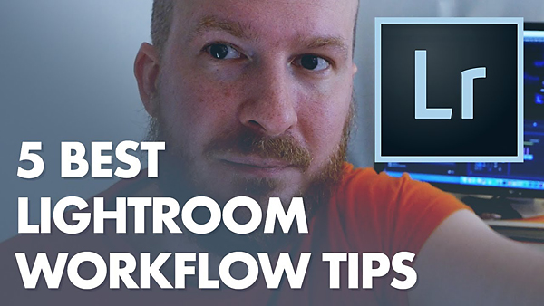 5 Tricks to Simplify Your Lightroom Workflow and Begin Editing Photos with Ease (VIDEO)