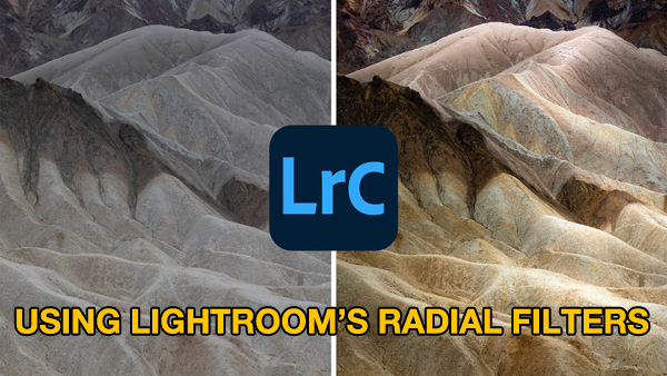 Make Landscape Photos POP with a Simple Lightroom Radial Filters Trick (VIDEO)