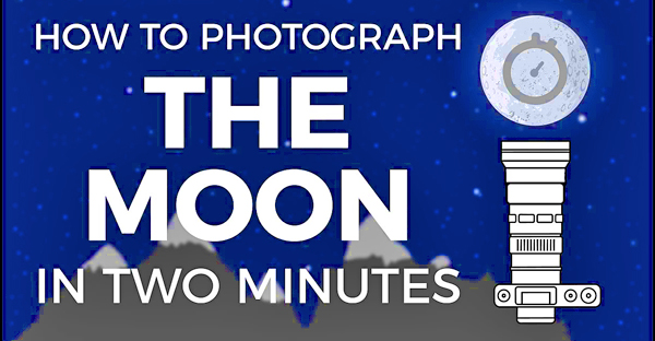 Great Photos of the Moon Are Only 2 Minutes Away with This Simple Animated Tutorial (VIDEO)