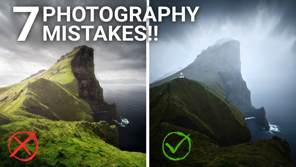 Want Better Landscape & Travel Photos? 7 Mistakes to AVOID Now (VIDEO)