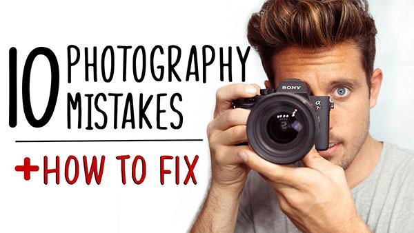 10 Common Beginner Photography Mistakes and How to Fix Them (VIDEO)