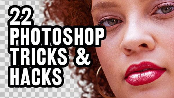 Here Are 22 Awesome Photoshop Tricks & Hacks to Try Today (VIDEO)