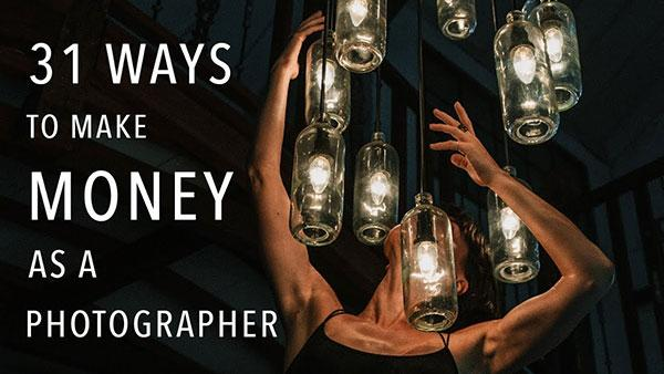 31 Ways to Make Money as a Photographer, According to Sorelle Amore