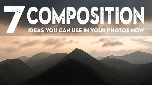 Try These 7 Simple Composition Tips to Improve Your Landscape Photos Now (VIDEO)