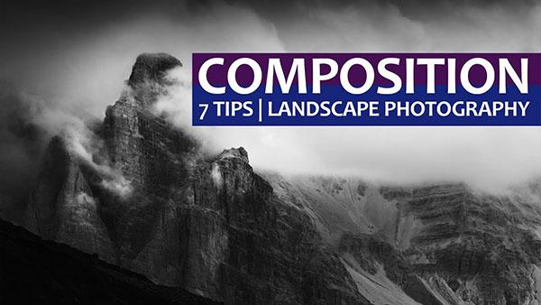 7 Landscape Photography Composition Tips that Go Beyond the Rule of Thirds (VIDEO)