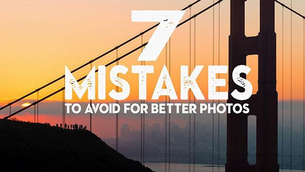 Avoid These 7 Common Beginner Photography Mistakes! (VIDEO)