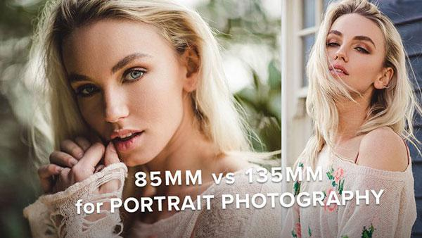 85mm Lens vs 135mm Lens: Which Is Better for Portrait Photography?