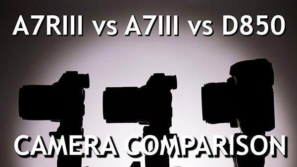 Camera Shootout: Watch the Sony A7R III vs Sony A7 III vs Nikon D850 (VIDEO)