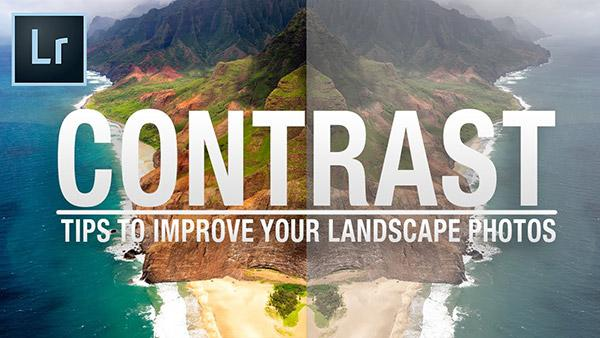 Here Are 5 Ways to Get Better Contrast in Your Landscape Photos So They Pop (VIDEO)