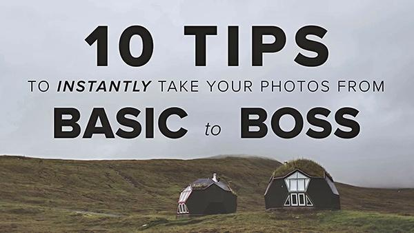 10 Simple Tips on How to Turn Amateur-Looking Photos Into Pro-Quality Images (VIDEO)