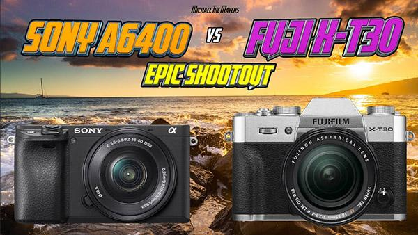 Should You Buy the Fujifilm X-T30 or Sony A6400? Watch This Shootout Comparison First!