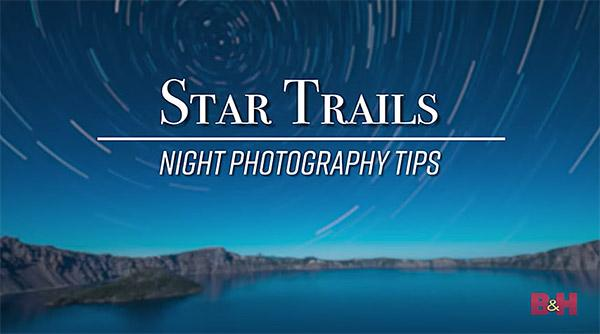 Here's How to Capture Star Trails in Night Sky Photography: Astrophotography Tutorial Video