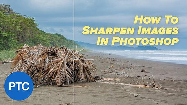 Check Out this Helpful Tutorial Covering the Basics of How to Sharpen Images in Photoshop (VIDEO)
