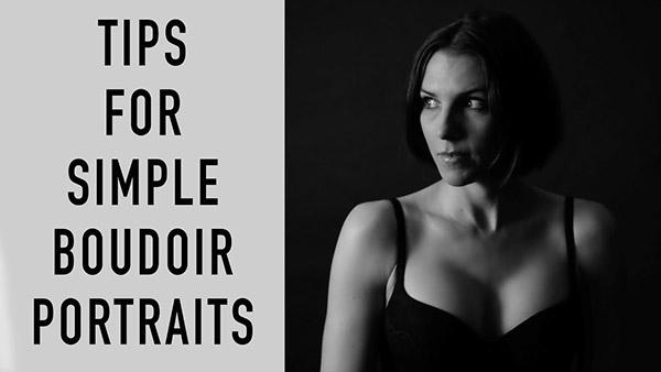 Watch These Simple Tips on How to Take Great Boudoir Photos for