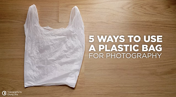 5 Simple Camera Hacks for Improving Your Photos with a Cheap Plastic Bag (VIDEO)