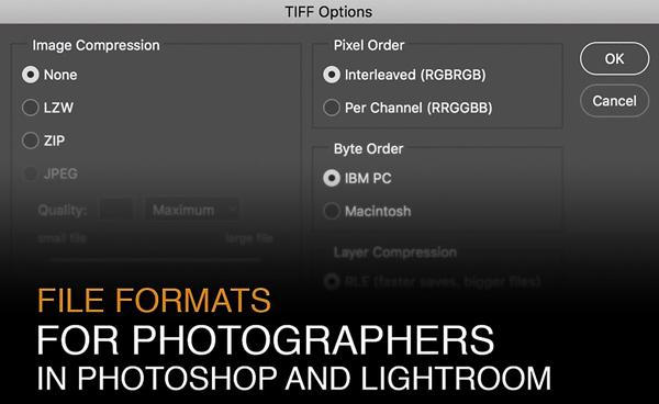 What's the Best File Format to Use in Photoshop & Lightroom? It Depends on What You're Doing (VIDEO)
