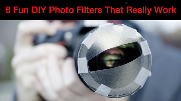 8 DIY Lens Filters That Will Spice up Your Photos and Don't Cost a Dime to Make (VIDE0)