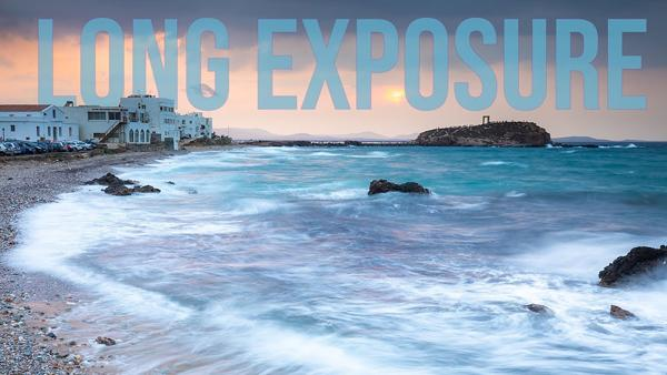 Long Exposure Nature & Travel Photography: Here's What You Need to Know (VIDEO)