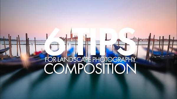 Here's How to Compose Landscape Photos Like a Pro with 6 Tips for More Harmonious Images (VIDEO)