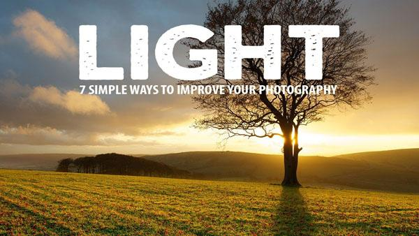 Landscape Tips: 7 Simple Ways to Master the Light From a Nature Photography Pro (VIDEO)